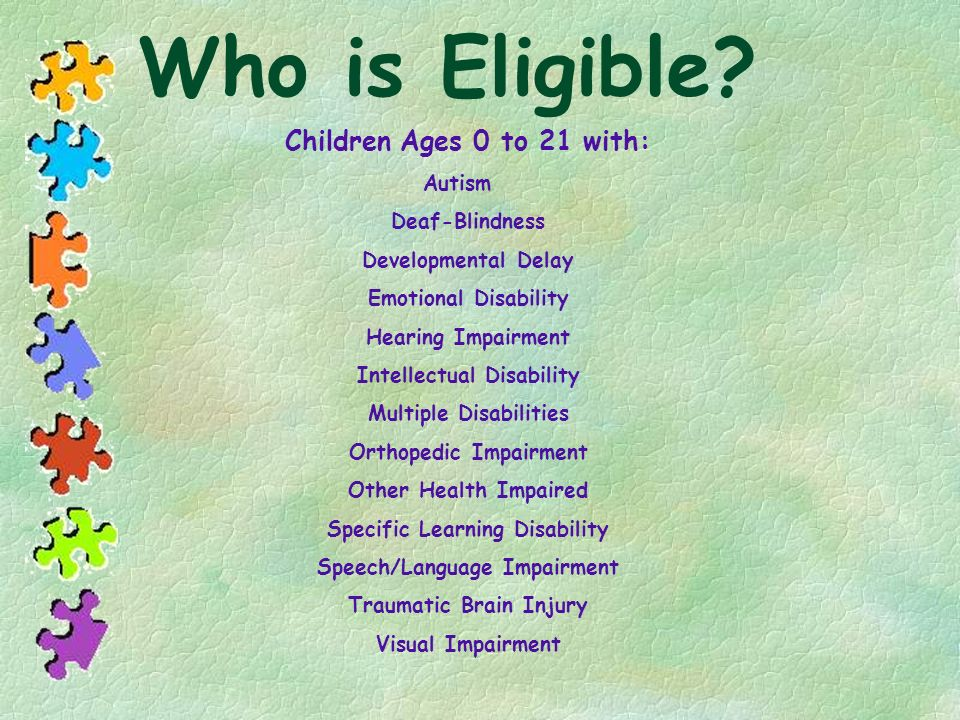 Who is Eligible Children Ages 0 to 21 with: Deaf-Blindness