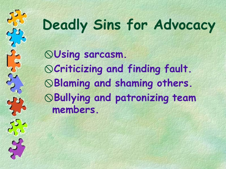 Deadly Sins for Advocacy