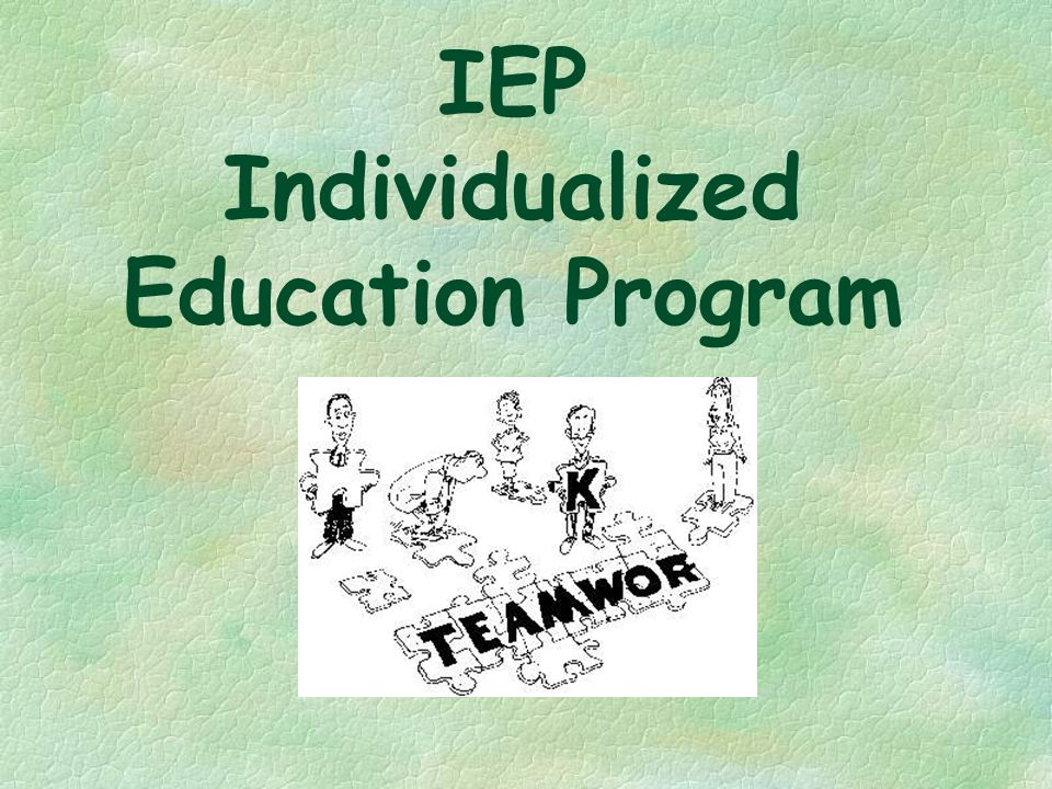 IEP Individualized Education Program