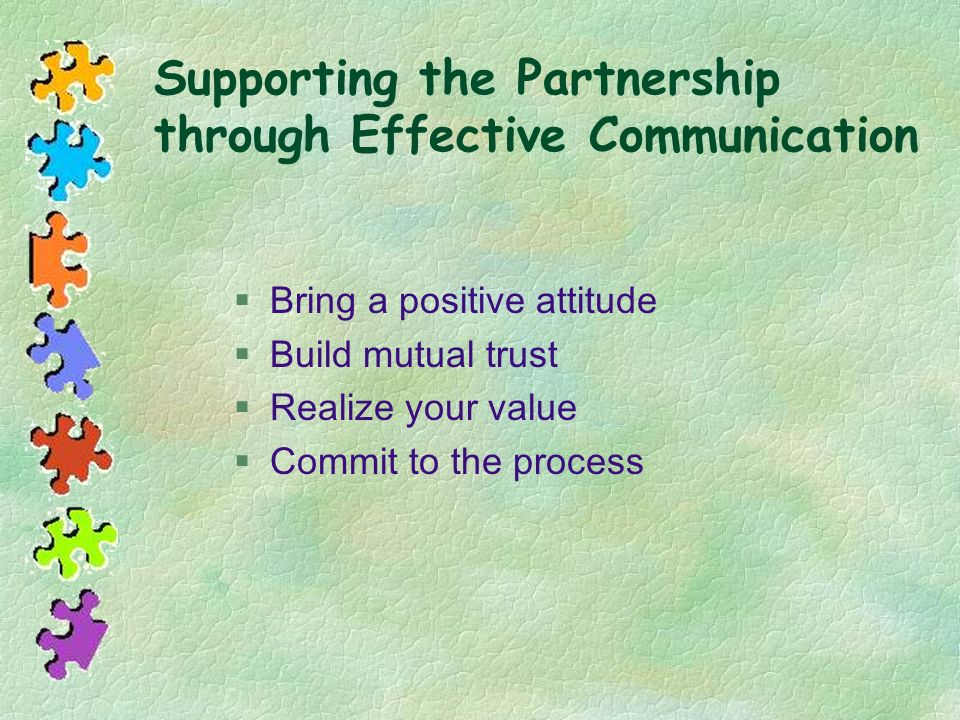 Supporting the Partnership through Effective Communication