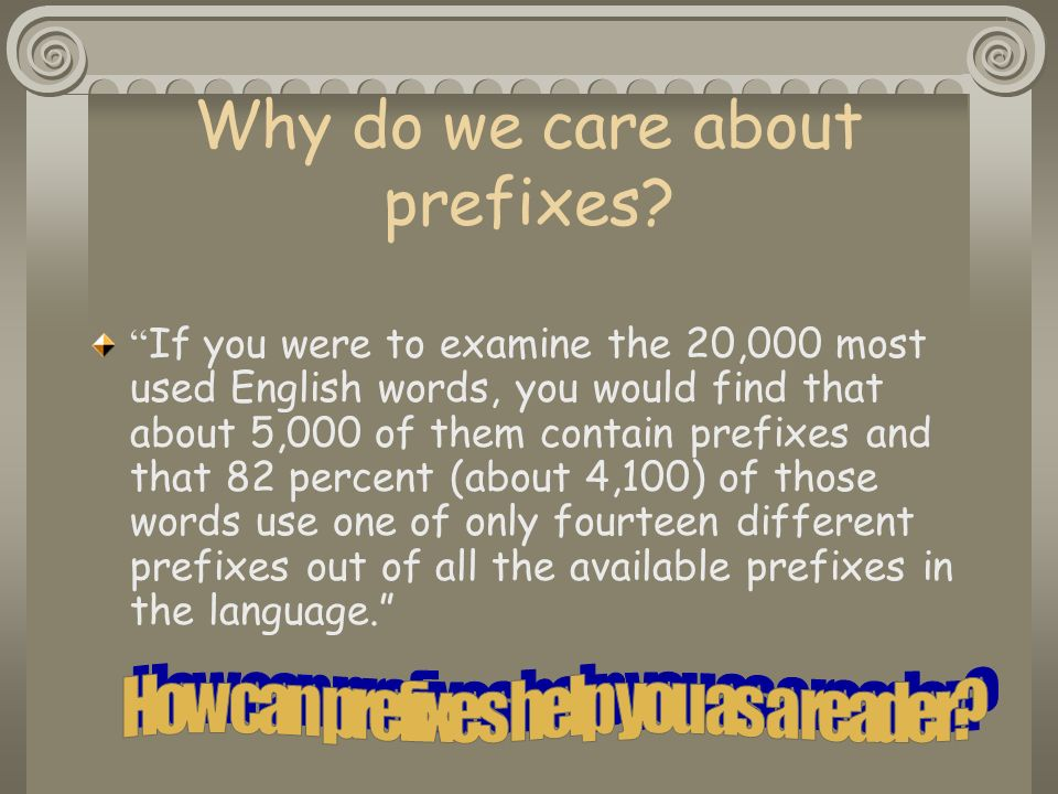Why do we care about prefixes