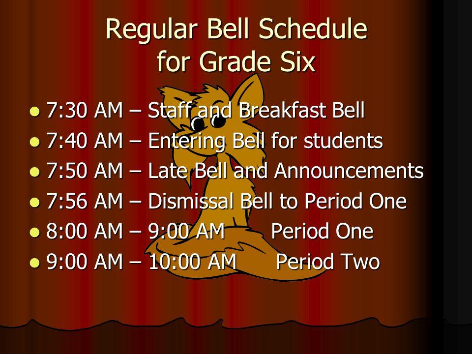 Regular Bell Schedule for Grade Six