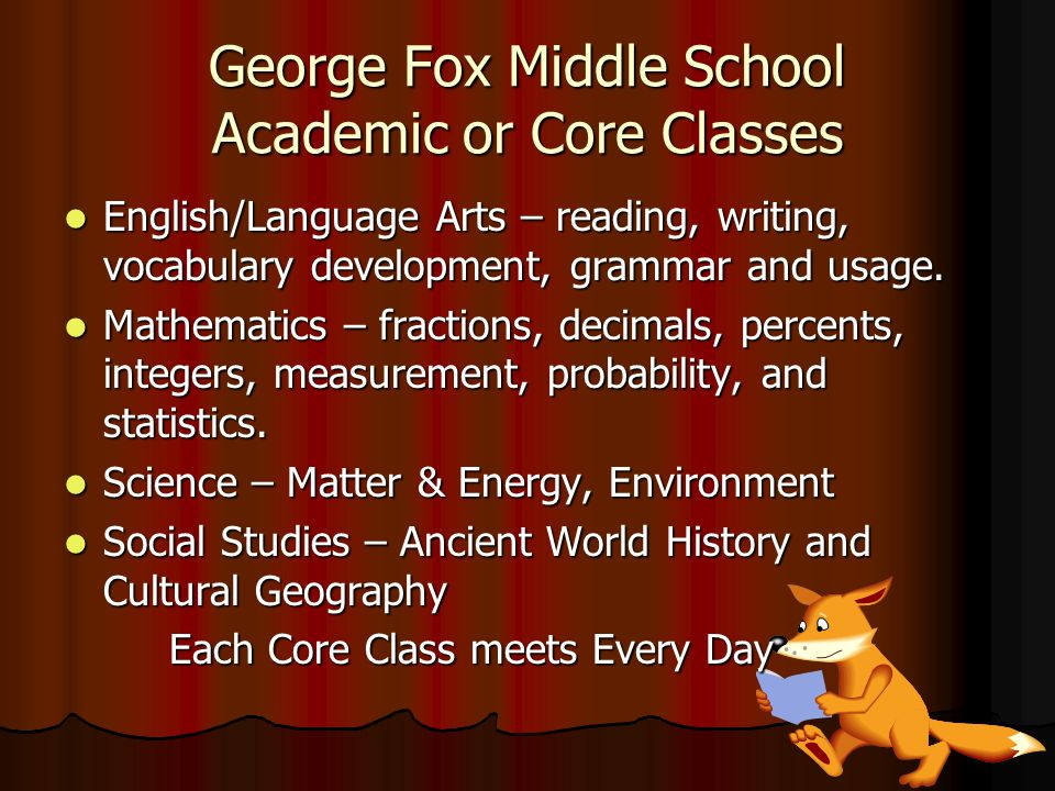 George Fox Middle School Academic or Core Classes