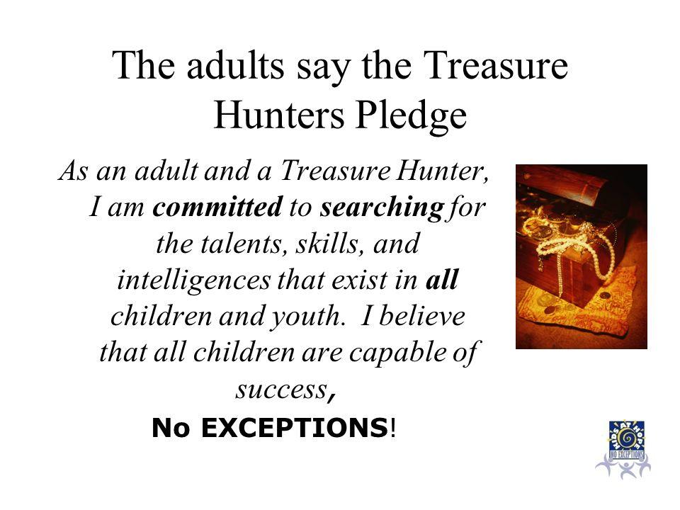 The adults say the Treasure Hunters Pledge