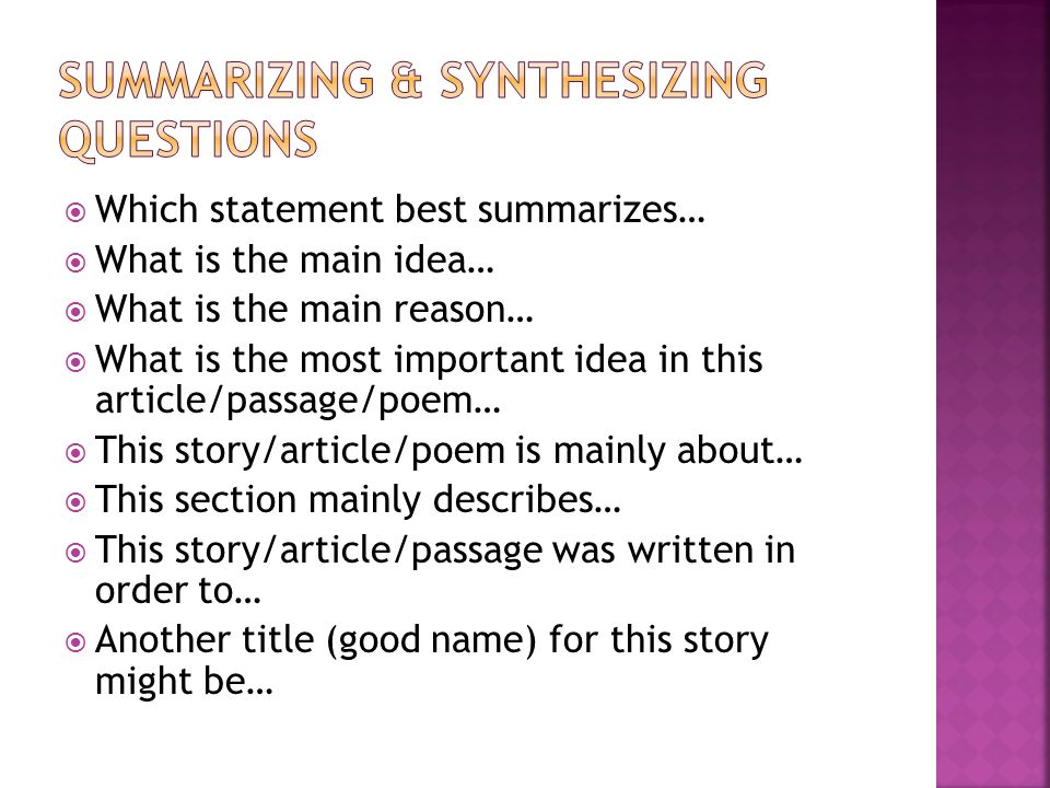 Summarizing & Synthesizing Questions