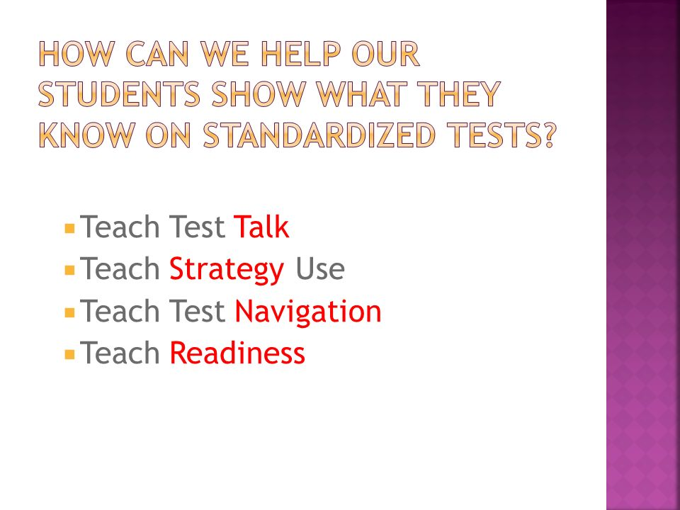 How can we help our students show what they know on standardized tests