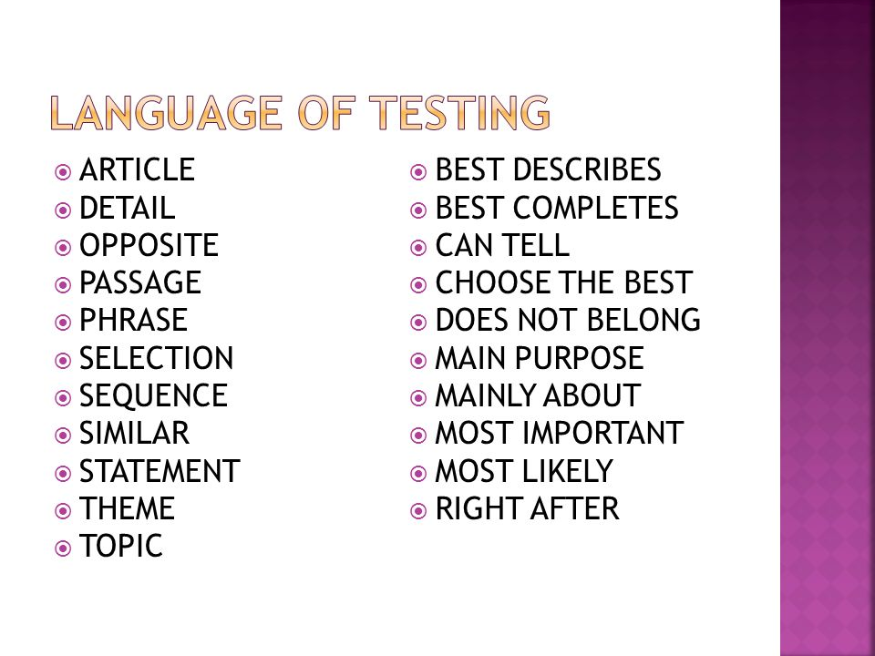 Language of Testing ARTICLE DETAIL OPPOSITE PASSAGE PHRASE SELECTION