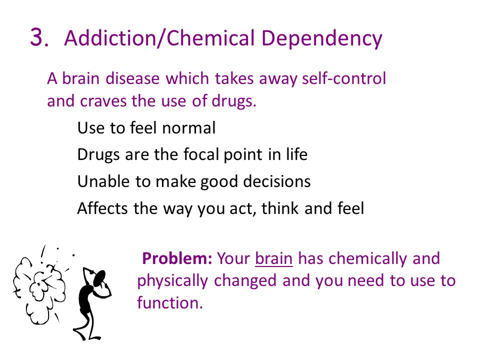 3. Addiction/Chemical Dependency