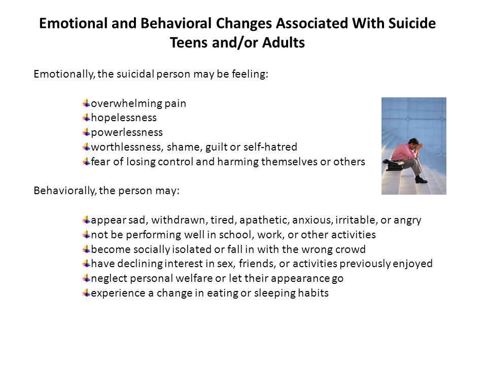 Emotional and Behavioral Changes Associated With Suicide