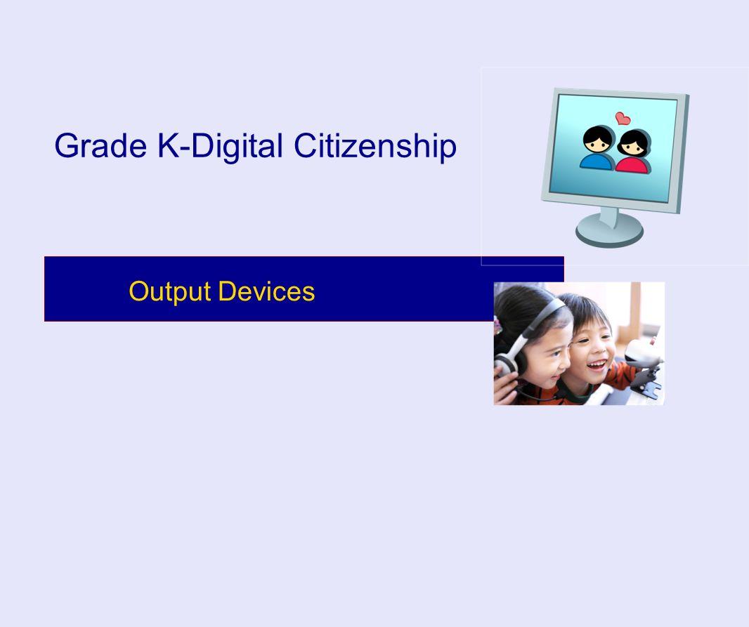Grade K-Digital Citizenship
