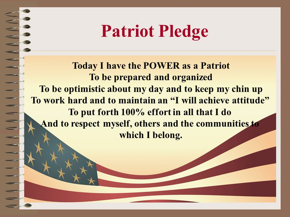 Patriot Pledge Today I have the POWER as a Patriot