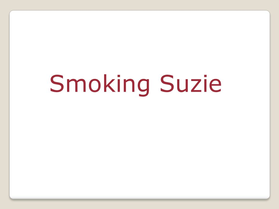 Smoking Suzie