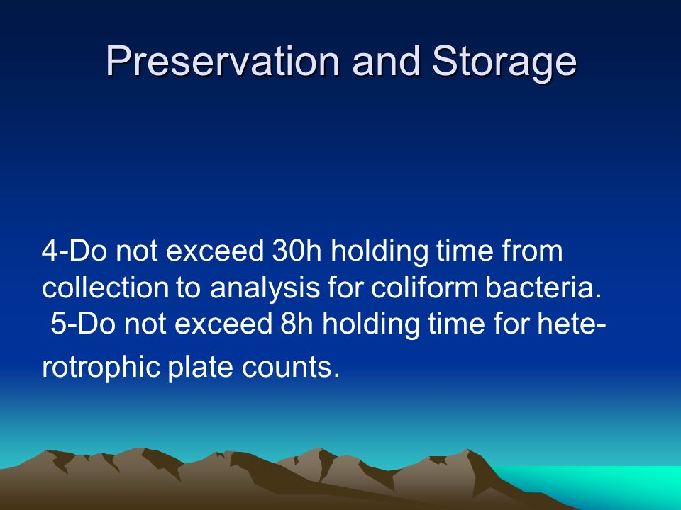 Preservation and Storage