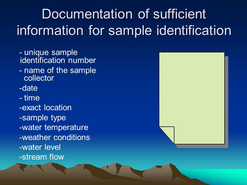 Documentation of sufficient information for sample identification