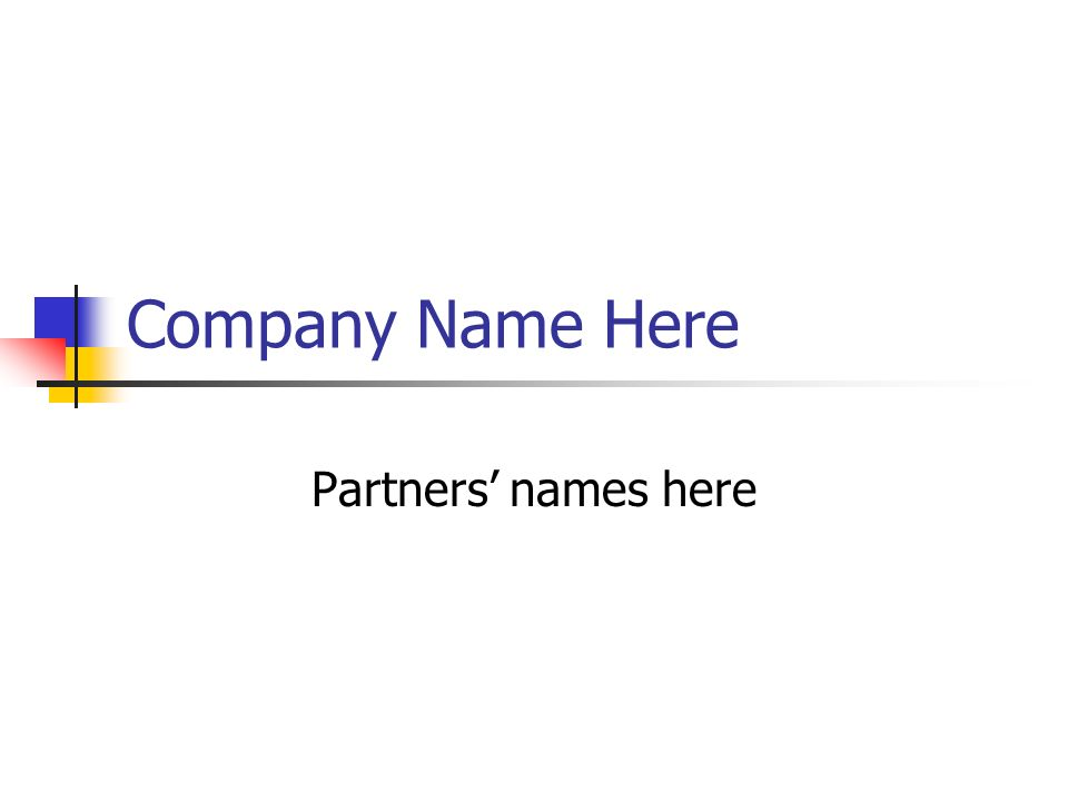 Company Name Here Partners' names here
