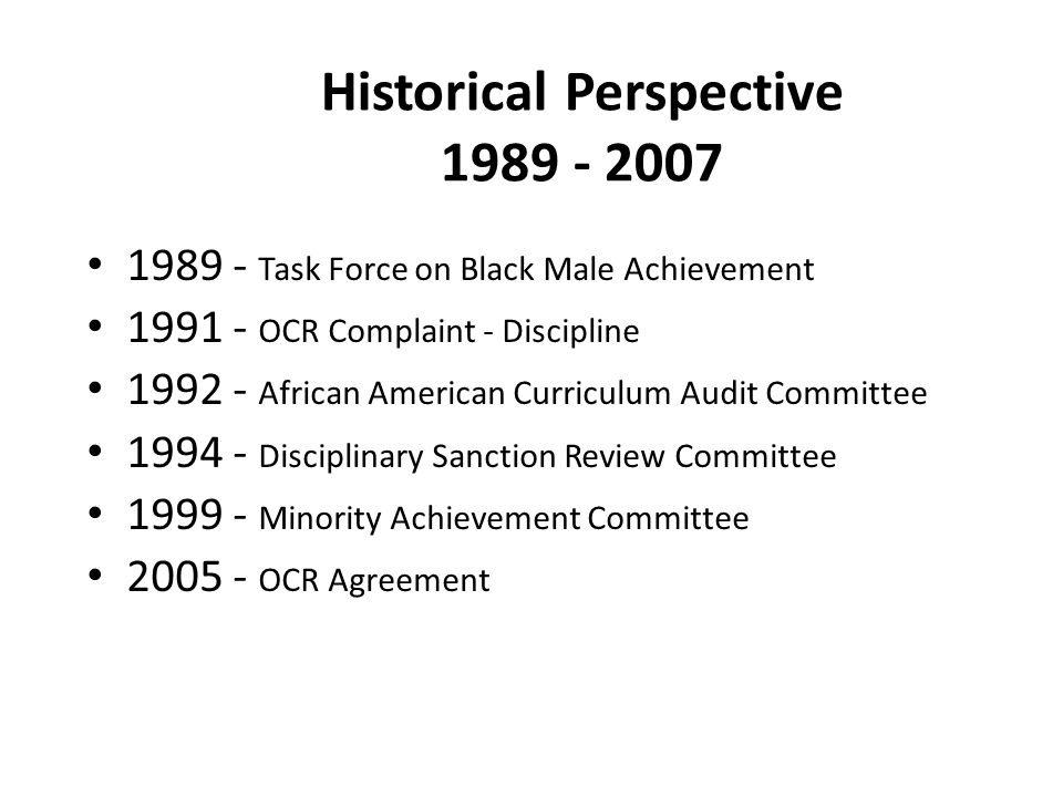 Historical Perspective 1989 - 2007