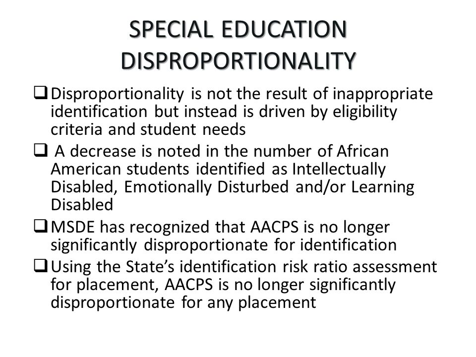 SPECIAL EDUCATION DISPROPORTIONALITY
