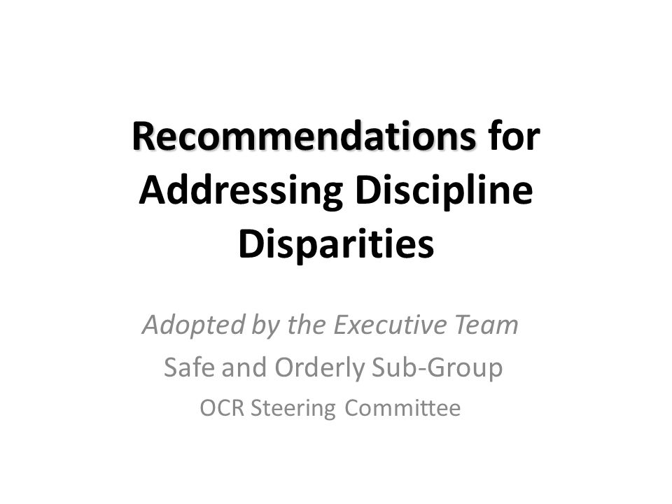 Recommendations for Addressing Discipline Disparities