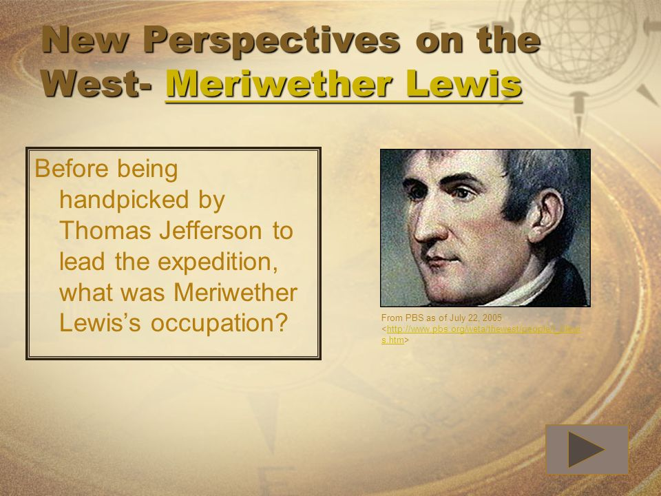 New Perspectives on the West- Meriwether Lewis