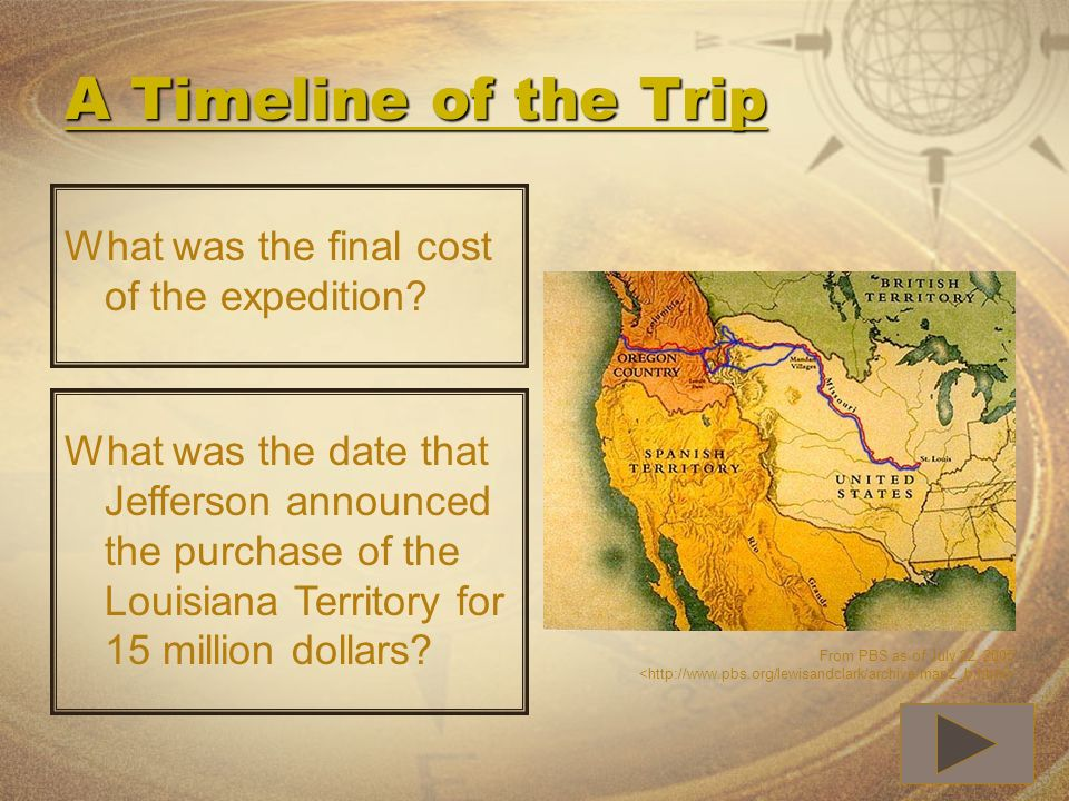 A Timeline of the Trip What was the final cost of the expedition