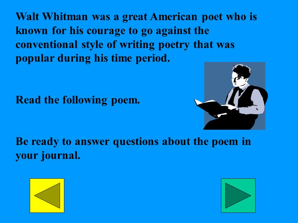 walt whitman style of writing Whitman began writing poetry that seemed by the spring of 1855, walt whitman had found or made a style in which he could express himself.