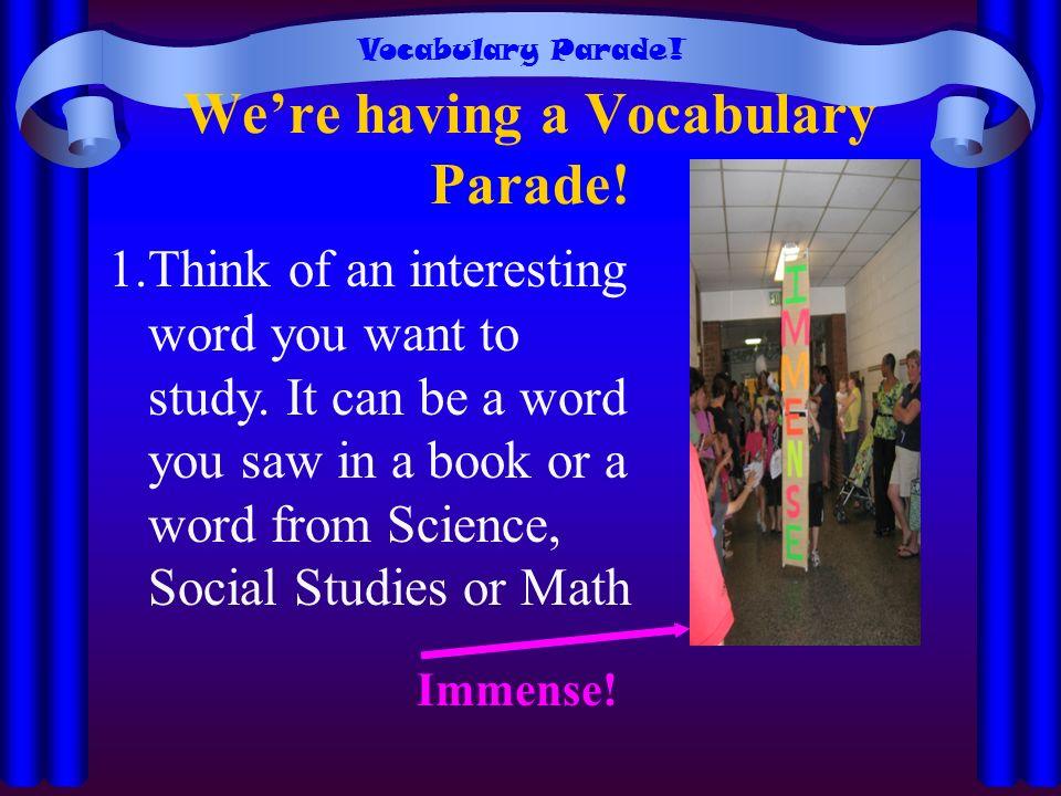 We're having a Vocabulary Parade!
