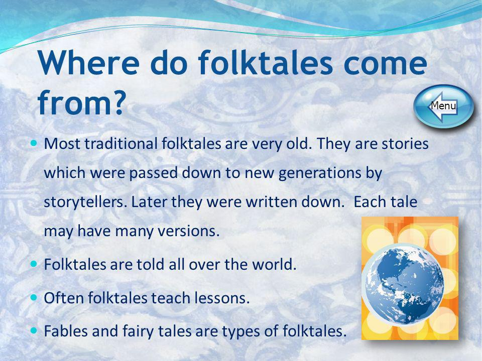 Where do folktales come from