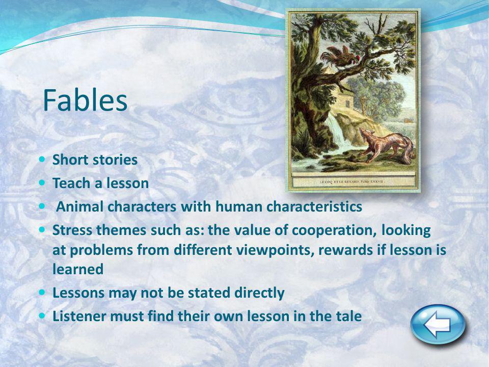 Fables Short stories Teach a lesson
