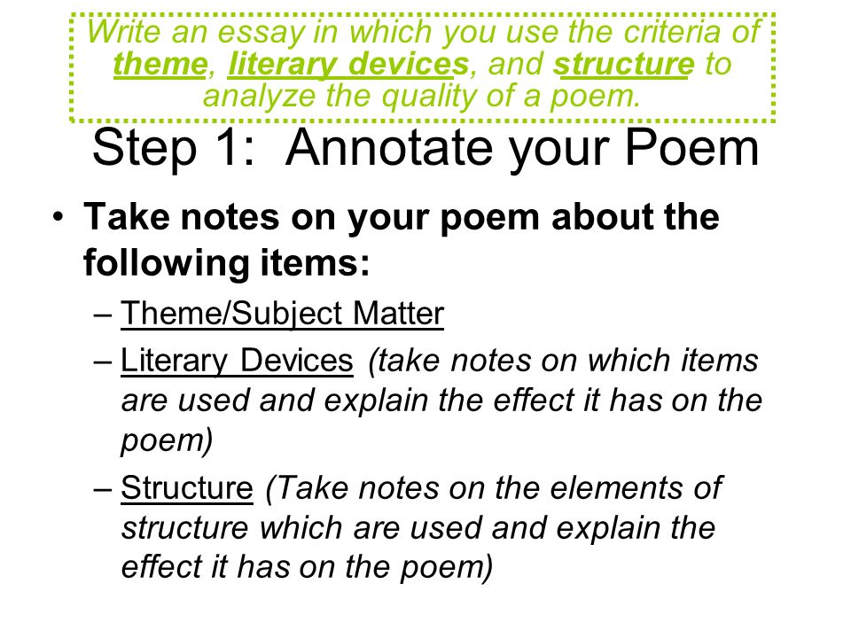 poem analysis example Poetry analysis poetry analysis is the process of investigating a poem's form, content, structural semiotics and history in an informed way, with the aim of heightening one's own and others' understanding and appreciation of the work.