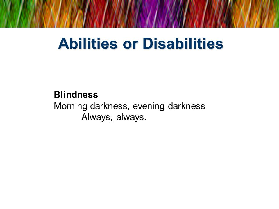 Abilities or Disabilities