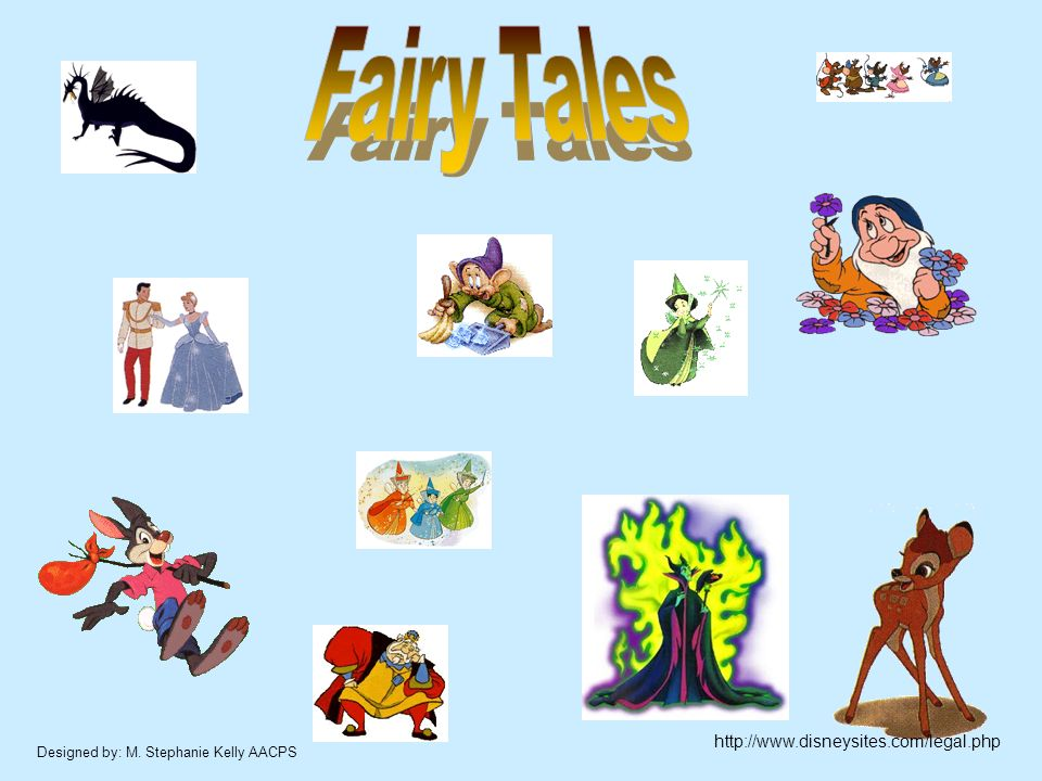 Fairy Tales http://www.disneysites.com/legal.php