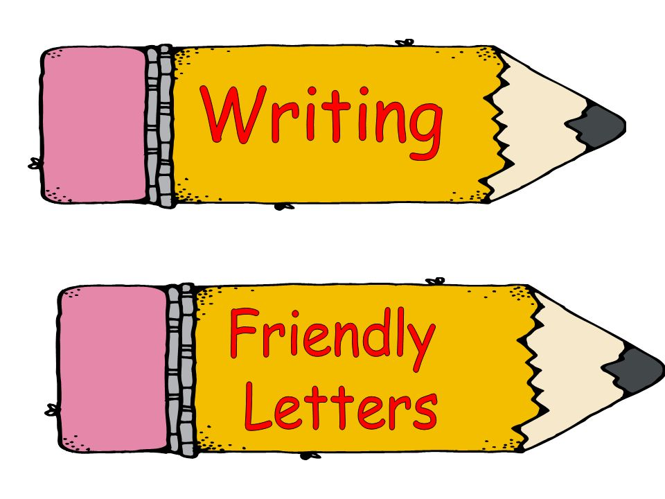 Writing Friendly Letters
