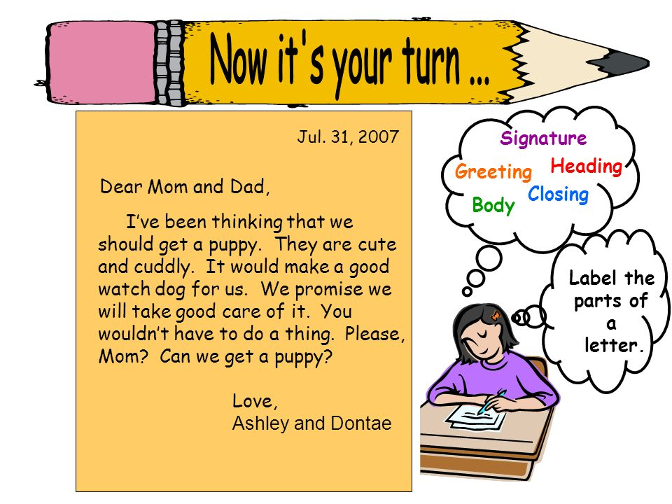 Now it s your turn ... Signature Heading Greeting Dear Mom and Dad,