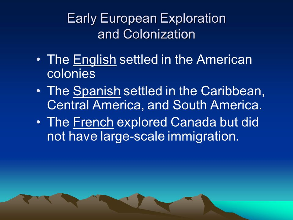 american history exploration and colonization Gold, silver, and furs attracted european exploration, colonization, and competition in the new world rivalries between european nations were often rooted in religious or political feuds taking place in europe, yet these tensions played out in the theater of the new world the spanish lost their stronghold in north america.