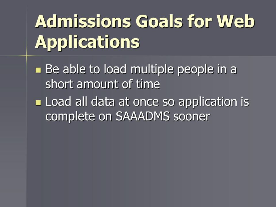 Admissions Goals for Web Applications