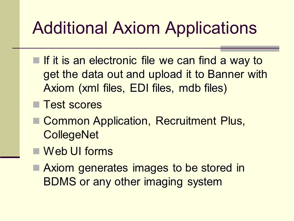 Additional Axiom Applications