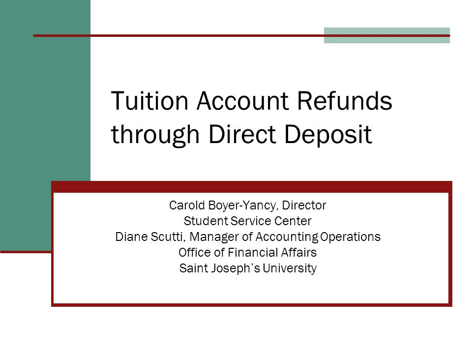 Tuition Account Refunds through Direct Deposit
