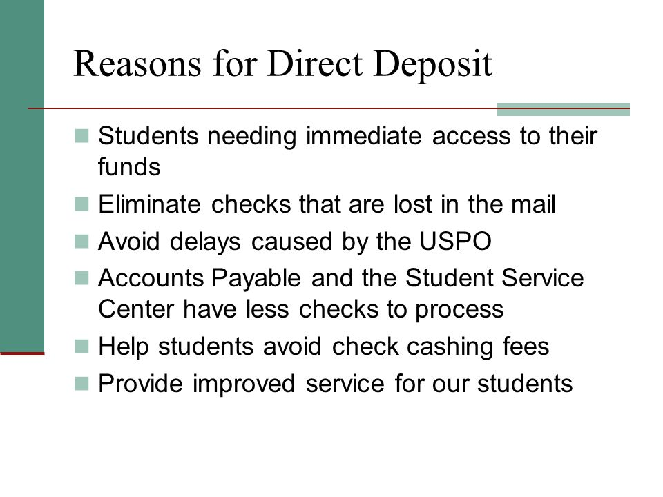 Reasons for Direct Deposit