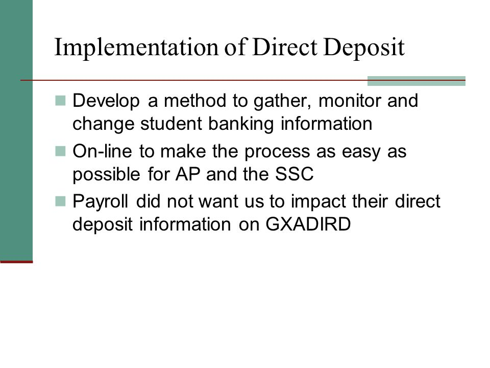 Implementation of Direct Deposit