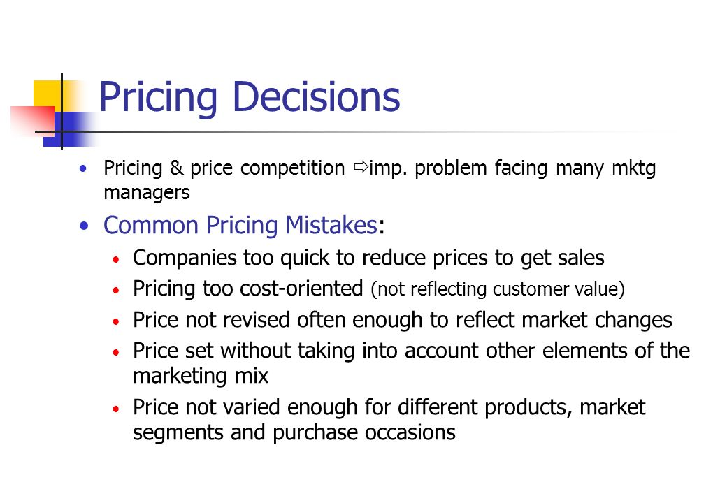 pricing decision Several pricing methods are available to businesses before adopting a pricing strategy, certain internal and external factors need to be considered this unit deals with important pricing decision concepts and discusses the different methods of pricing a product.