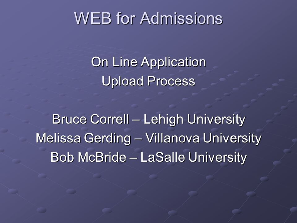 WEB for Admissions On Line Application Upload Process