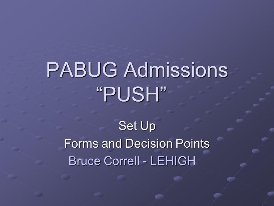 PABUG Admissions PUSH