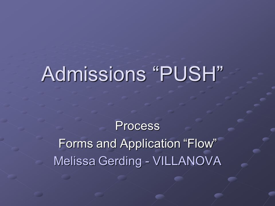 Process Forms and Application Flow Melissa Gerding - VILLANOVA