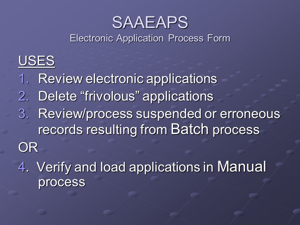 SAAEAPS Electronic Application Process Form