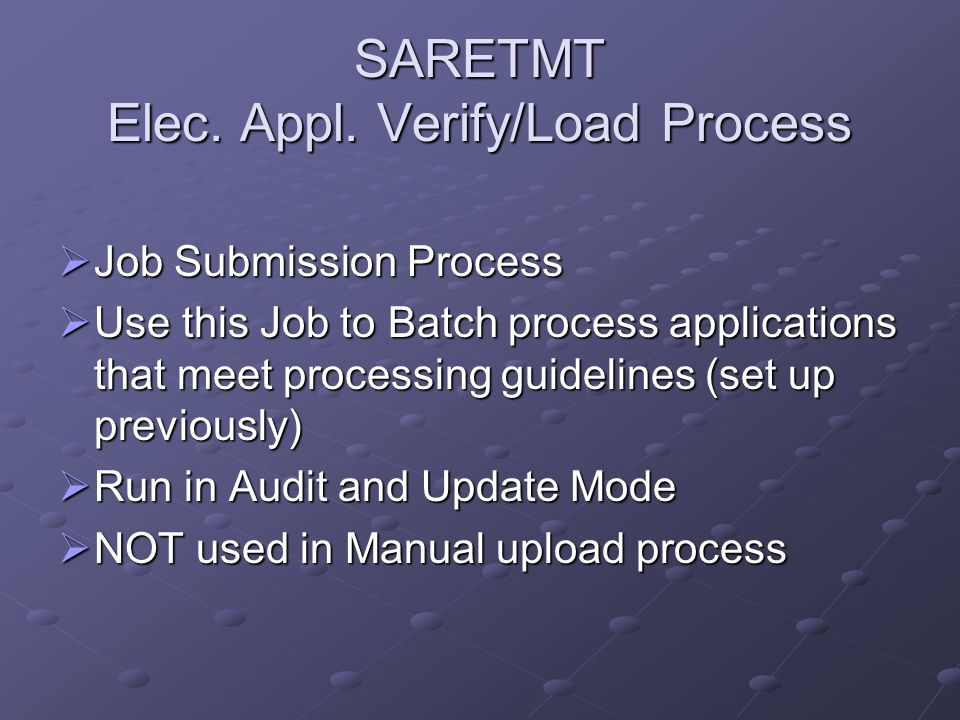 SARETMT Elec. Appl. Verify/Load Process