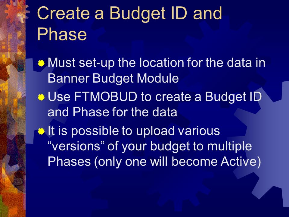 Create a Budget ID and Phase