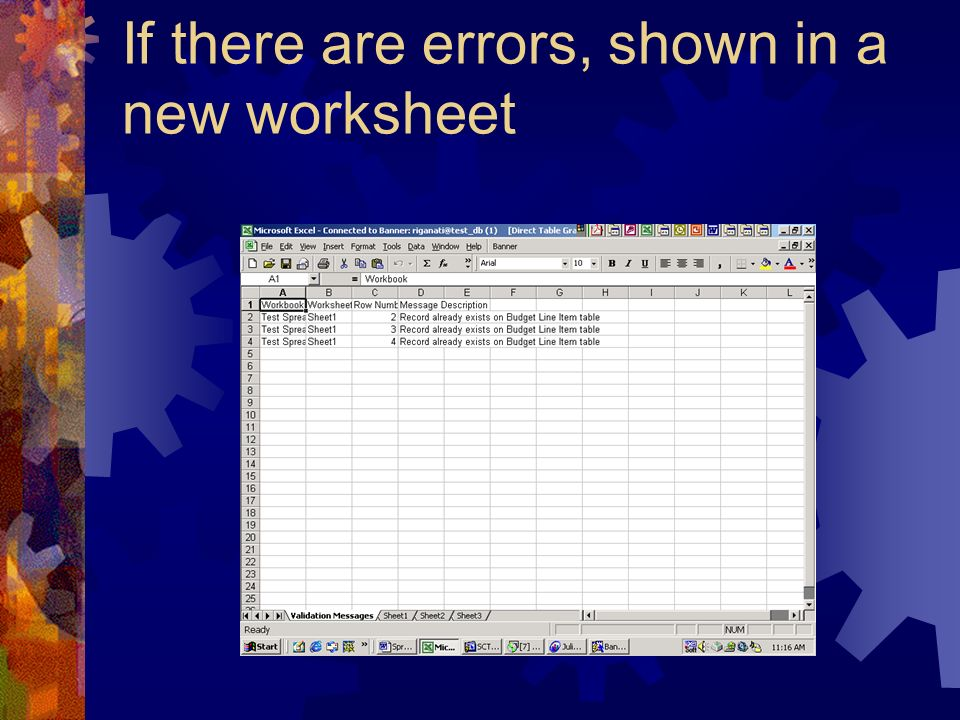 If there are errors, shown in a new worksheet