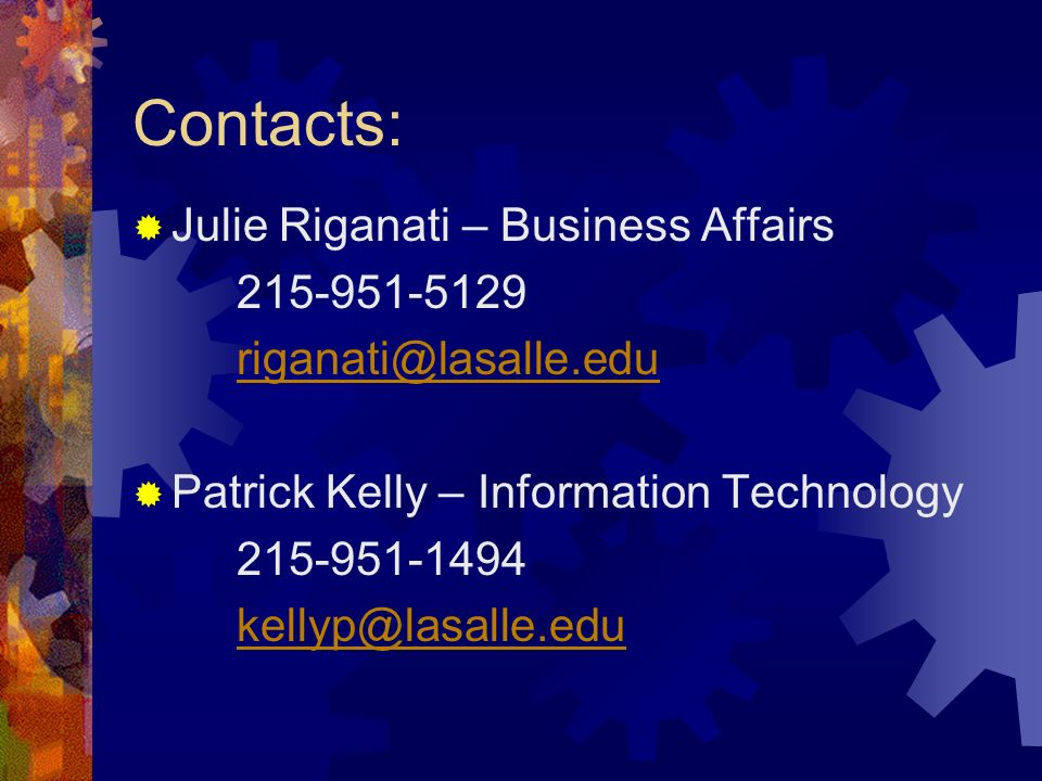 Contacts: Julie Riganati – Business Affairs