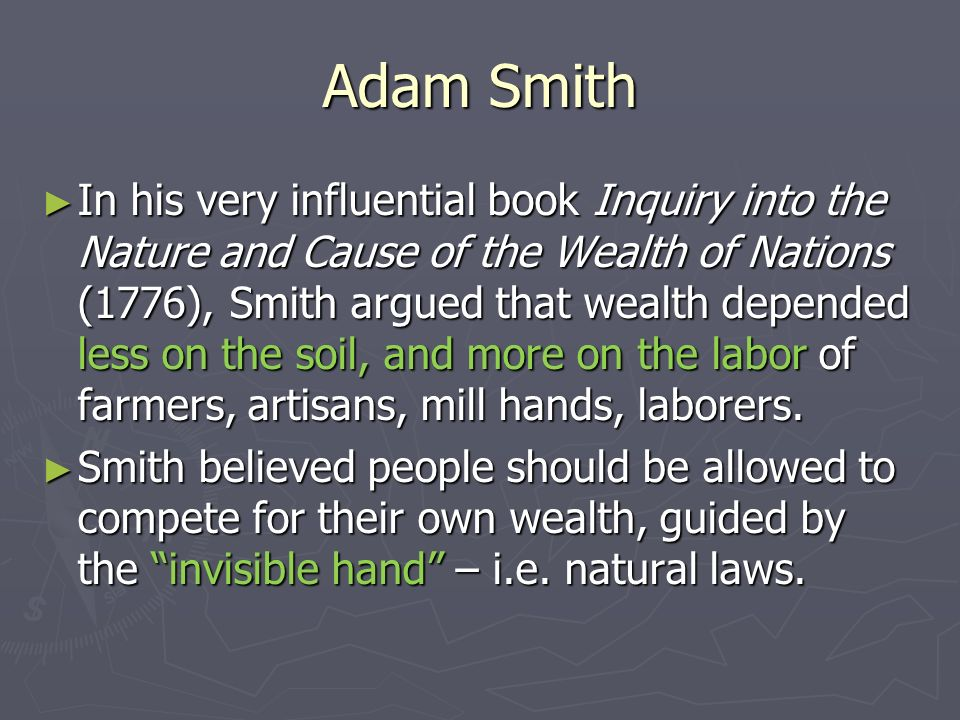"""adam smiths criticism of the mercantilistic system in his book the wealth of nations As smith wrote in a letter, """"without once mentioning [denham's book], i flatter  myself that every false  in economic systems: from mercantilism to commercial  capitalism 1776 adam smith, in his wealth of nations, observed the benefits  of the specialization of  in international trade: comparative-advantage analysis."""