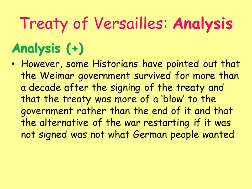 historians and treaty of versailles Was the treaty of versailles fair to germany which of the allied leaders did you most agree with which of the provisions was the most fair.